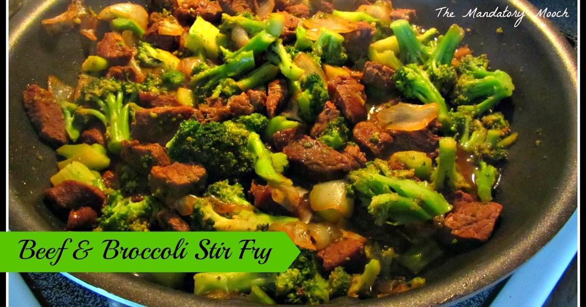 Beef And Broccoli Sauce Mix  The Mandatory Mooch Beef & Broccoli Stir Fry