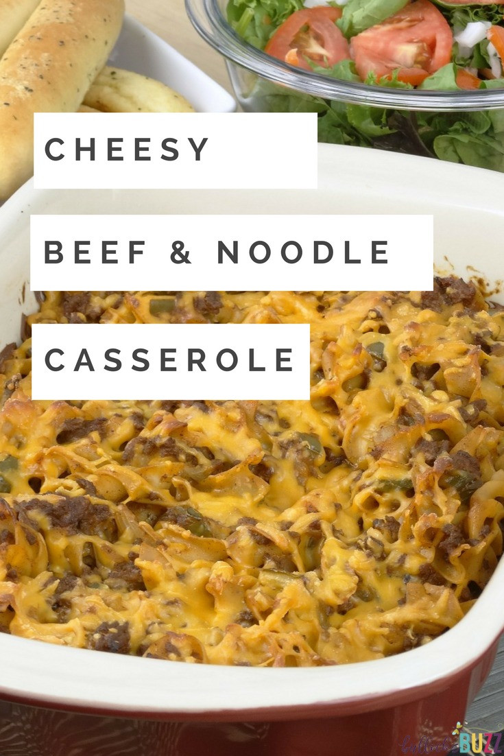 Beef And Noodle Casserole  Cheesy Beef and Noodle Casserole A Delicious Weeknight