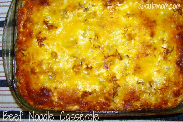 Beef And Noodle Casserole  Best Ever Beef Noodle Casserole Recipe About A Mom