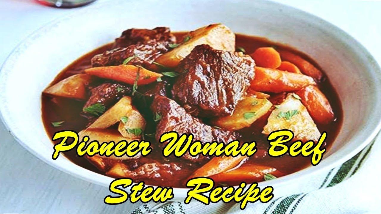 Beef Stew Pioneer Woman  Pioneer Woman Beef Stew Recipe