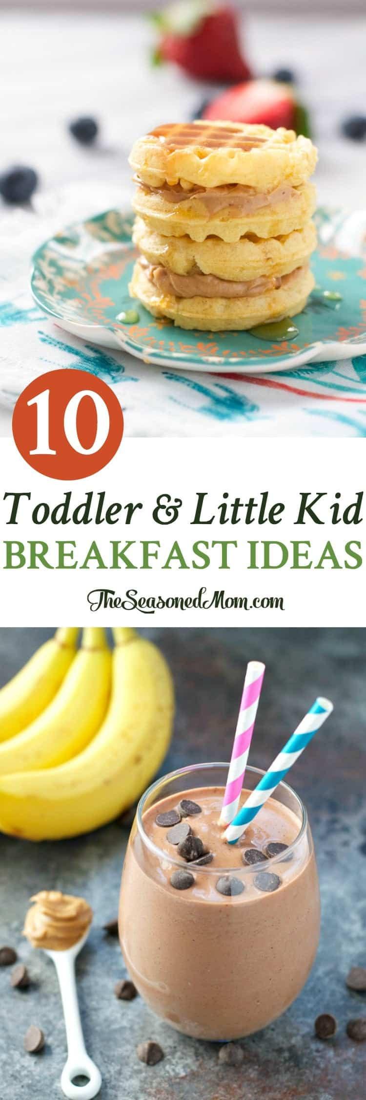 Best Breakfast For Kids 10 Toddler and Little Kid Breakfast Ideas The Seasoned Mom