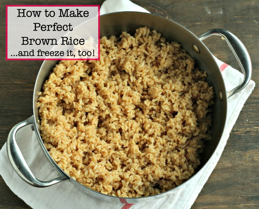 Best Brown Rice  How to Make Perfect Brown Rice d freeze it too