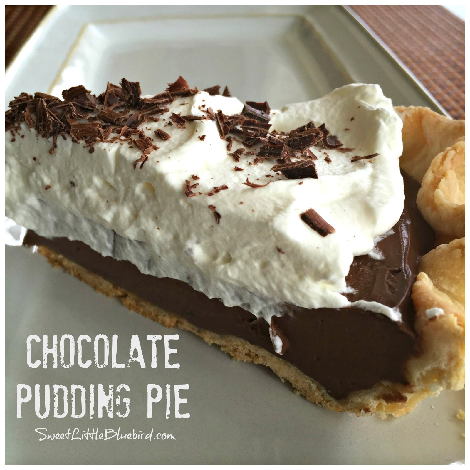 Best Chocolate Pie Recipe  The Best Homemade Chocolate Pudding Pie Sweet Little