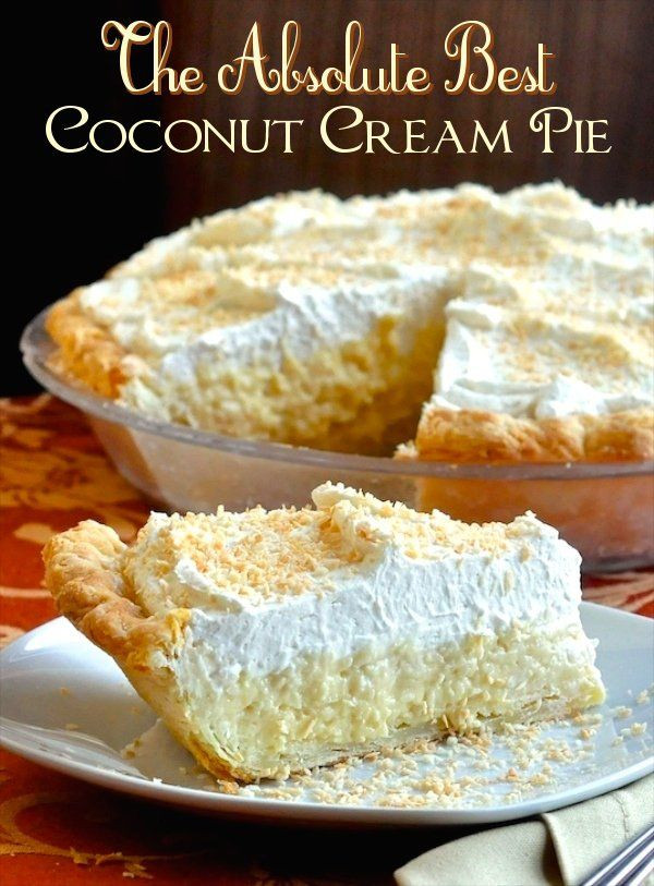 Best Coconut Cream Pie  The Absolute Best Coconut Cream Pie Recipe