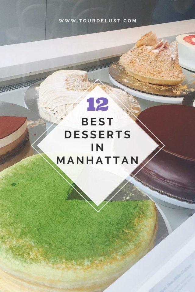 Best Dessert In Manhattan  12 BEST DESSERTS IN MANHATTAN