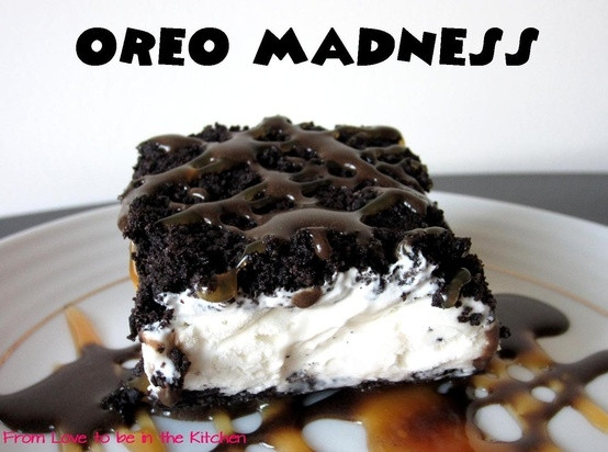 Best Dessert In The World  Oreo Madness The best dessert in the world Just like