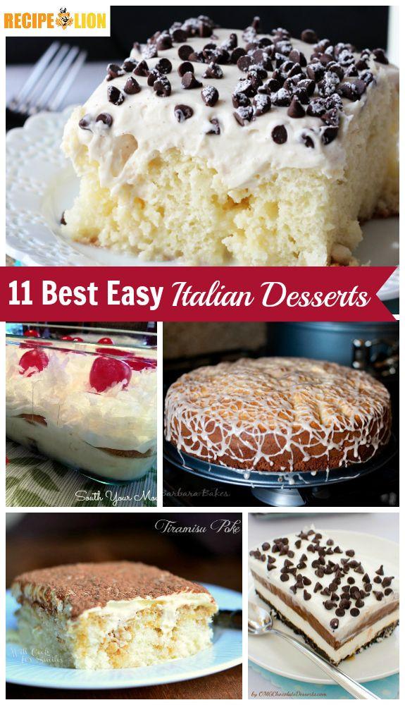 Best Dessert Recipes Easy  The 25 best Easy italian desserts ideas on Pinterest