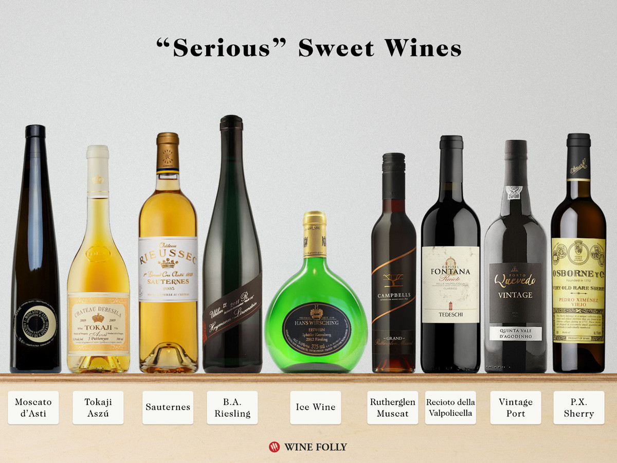 """Best Dessert Wines  9 """"Serious"""" Sweet Wines You Must Try"""