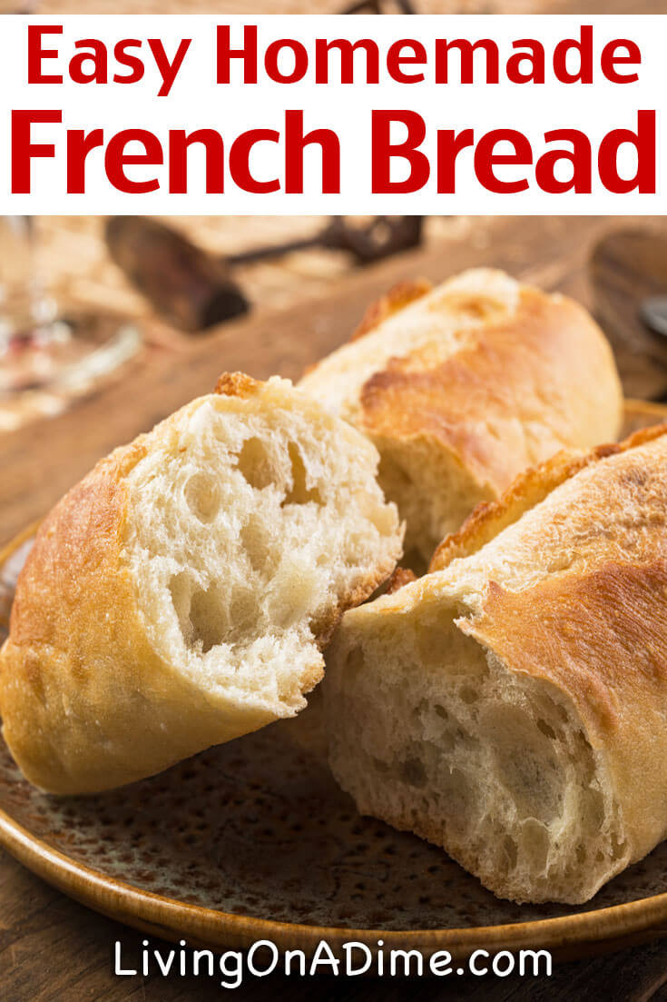 Best French Bread Recipe  Easy Homemade French Bread Recipe Living on a Dime