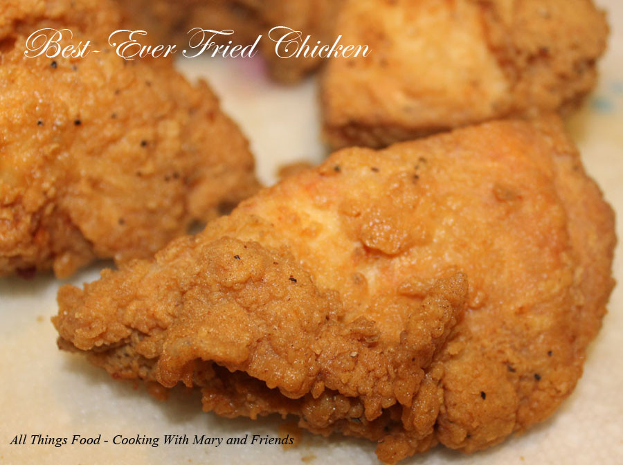 Best Fried Chicken  Cooking With Mary and Friends BEST EVER Fried Chicken
