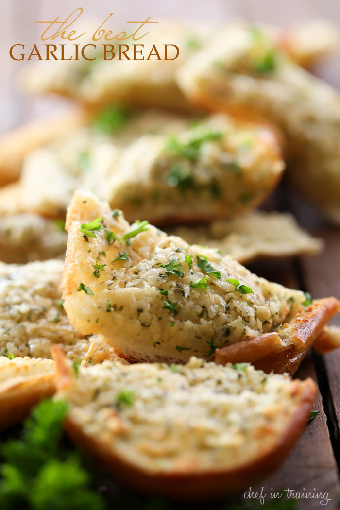 Best Garlic Bread  The BEST Garlic Bread Spread Chef in Training