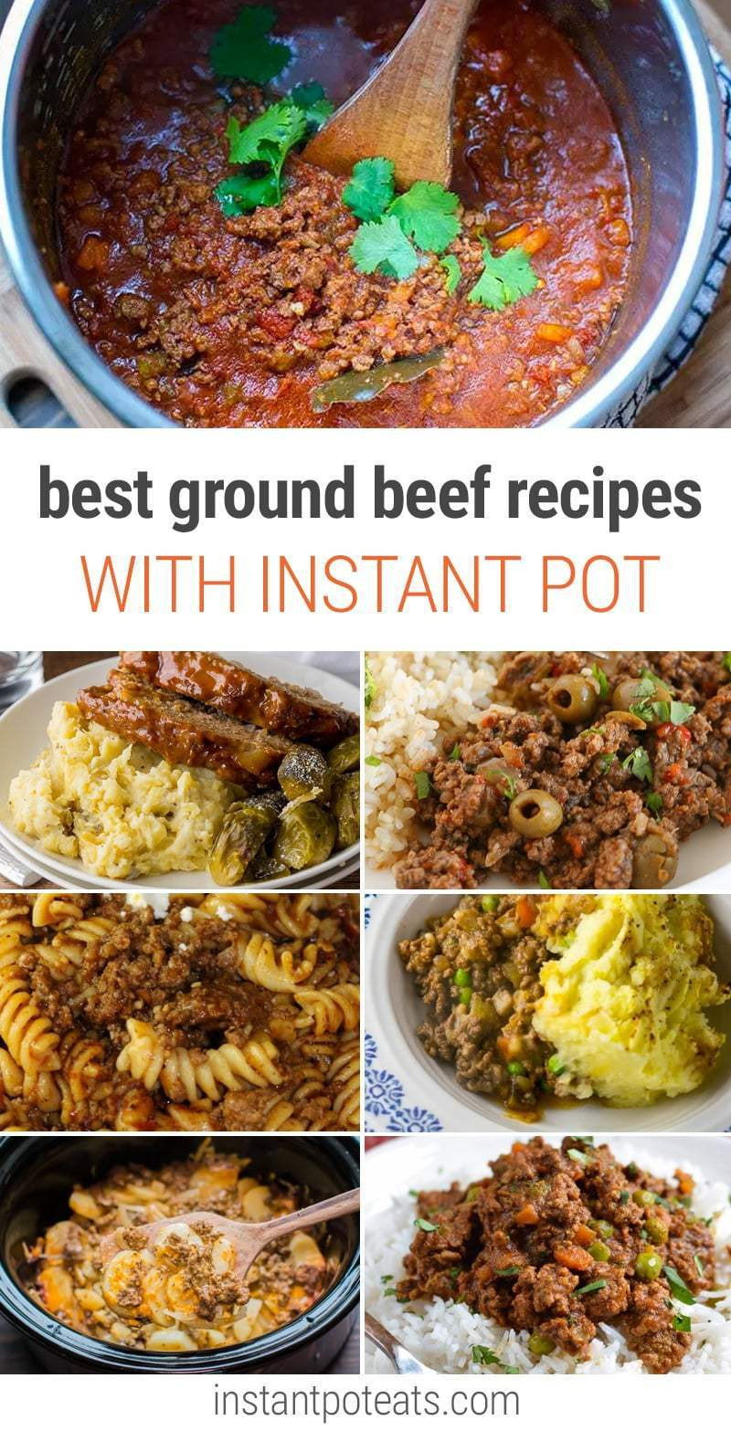Best Ground Beef Recipes  The BEST Instant Pot Ground Beef Recipes You Will Love
