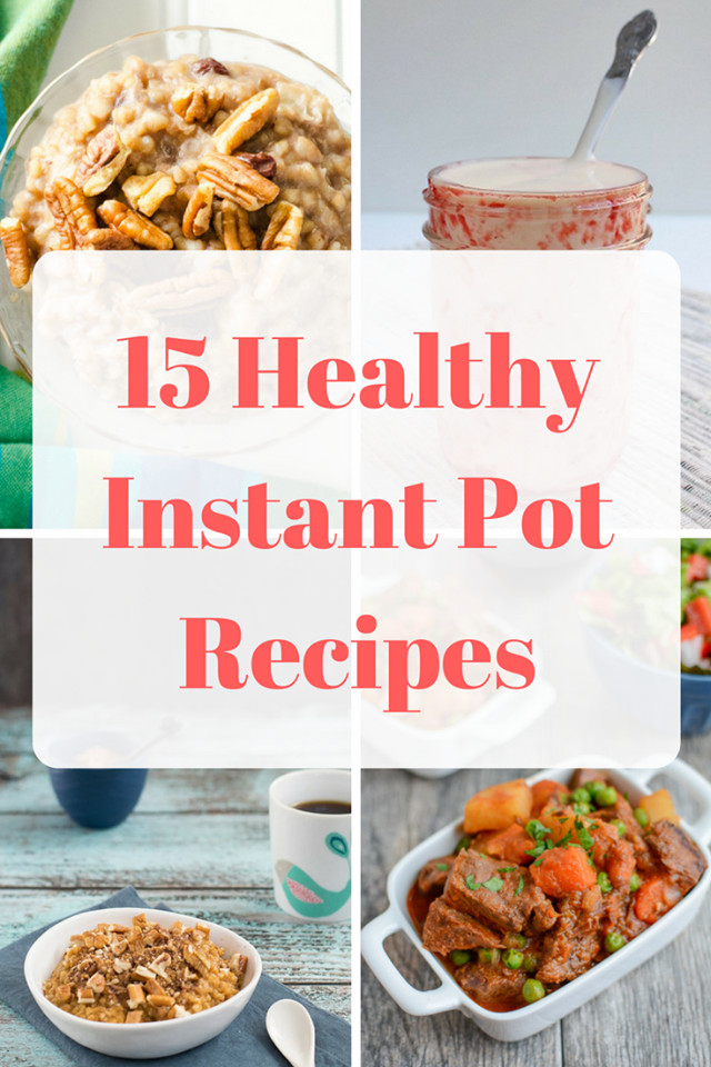 Best Healthy Instant Pot Recipes  15 Healthy Instant Pot Recipes Mom Saves Money