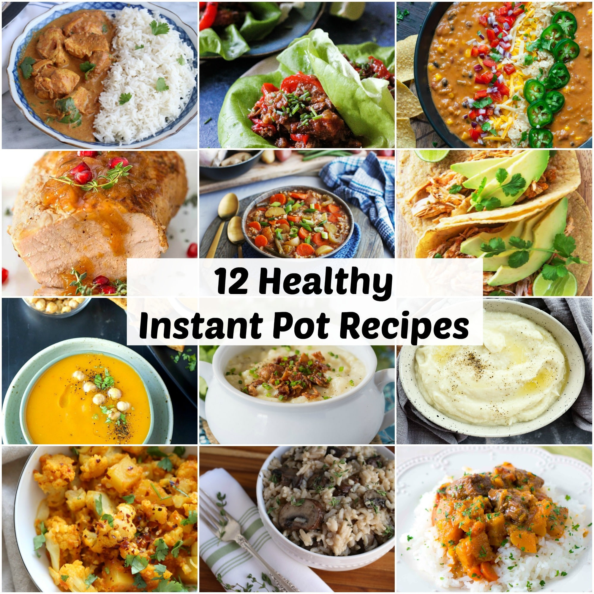Best Healthy Instant Pot Recipes  12 Healthy Instant Pot Recipes