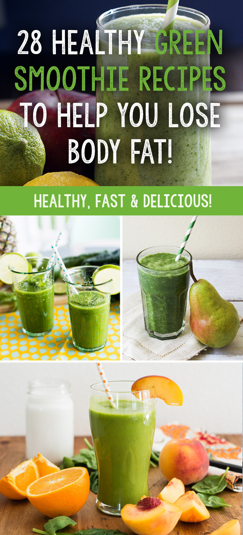 Best Healthy Smoothie Recipes  28 Healthy Green Smoothie Recipes To Help You Lose Body Fat