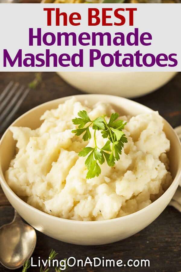 Best Homemade Mashed Potatoes  8 Traditional Thanksgiving Recipes Living on a Dime