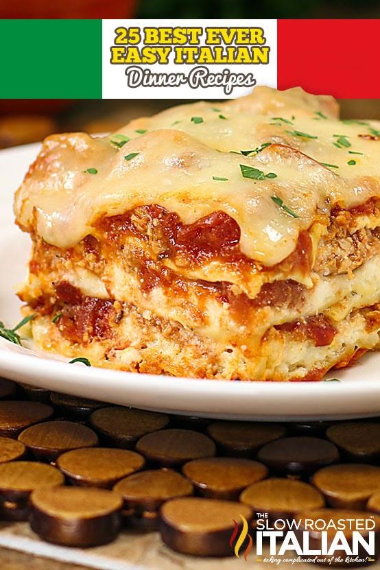 Best Italian Recipes  25 Best Ever Easy Italian Dinner Recipes