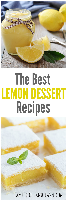 Best Lemon Desserts  25 Luscious Lemon Desserts From Tangy to Sweet