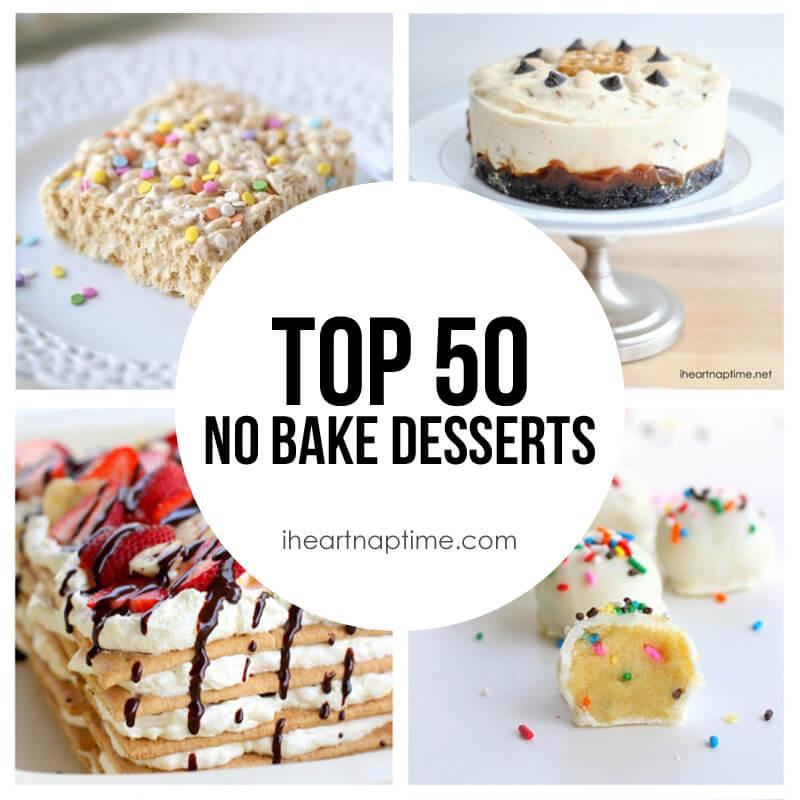 Best No Bake Dessert  Top 50 No Bake Desserts Round Up I Heart Nap Time