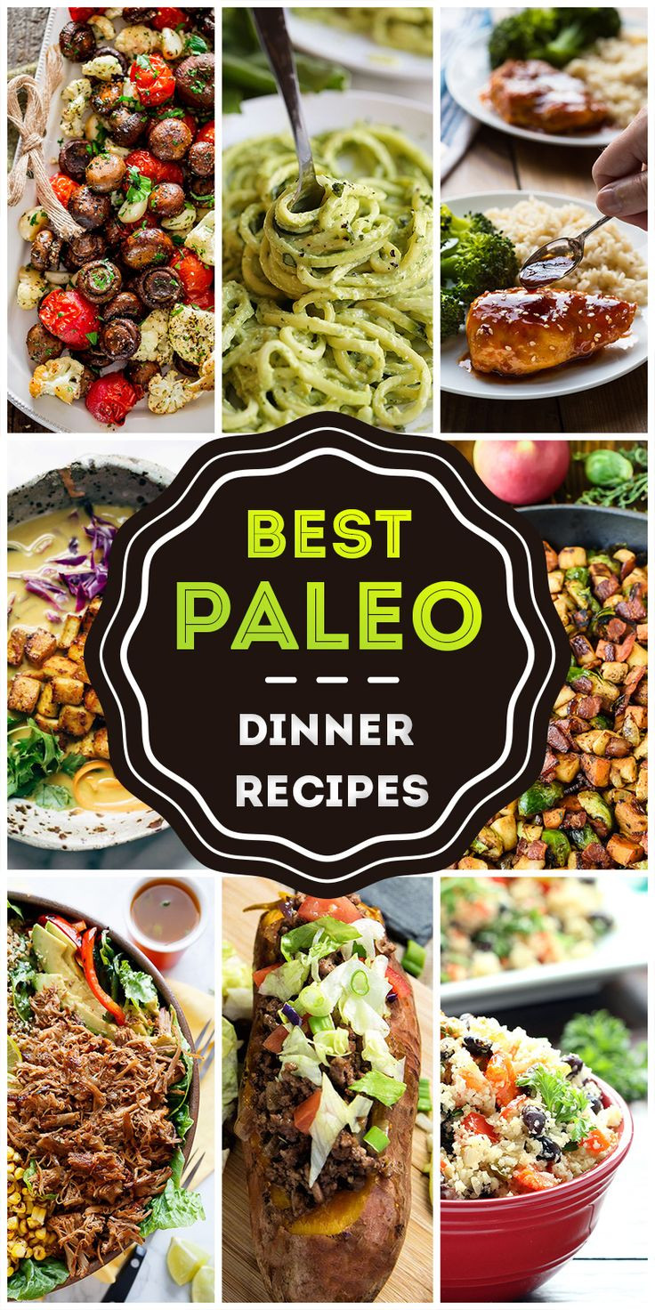 Best Paleo Dinner Recipes  The Top 50 Tastiest Paleo Dinners Ever