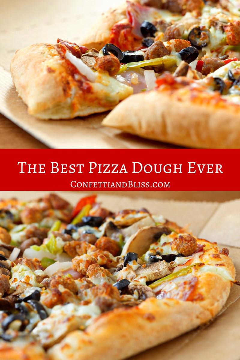 Best Pizza Dough  The Best Pizza Dough Recipe Ever