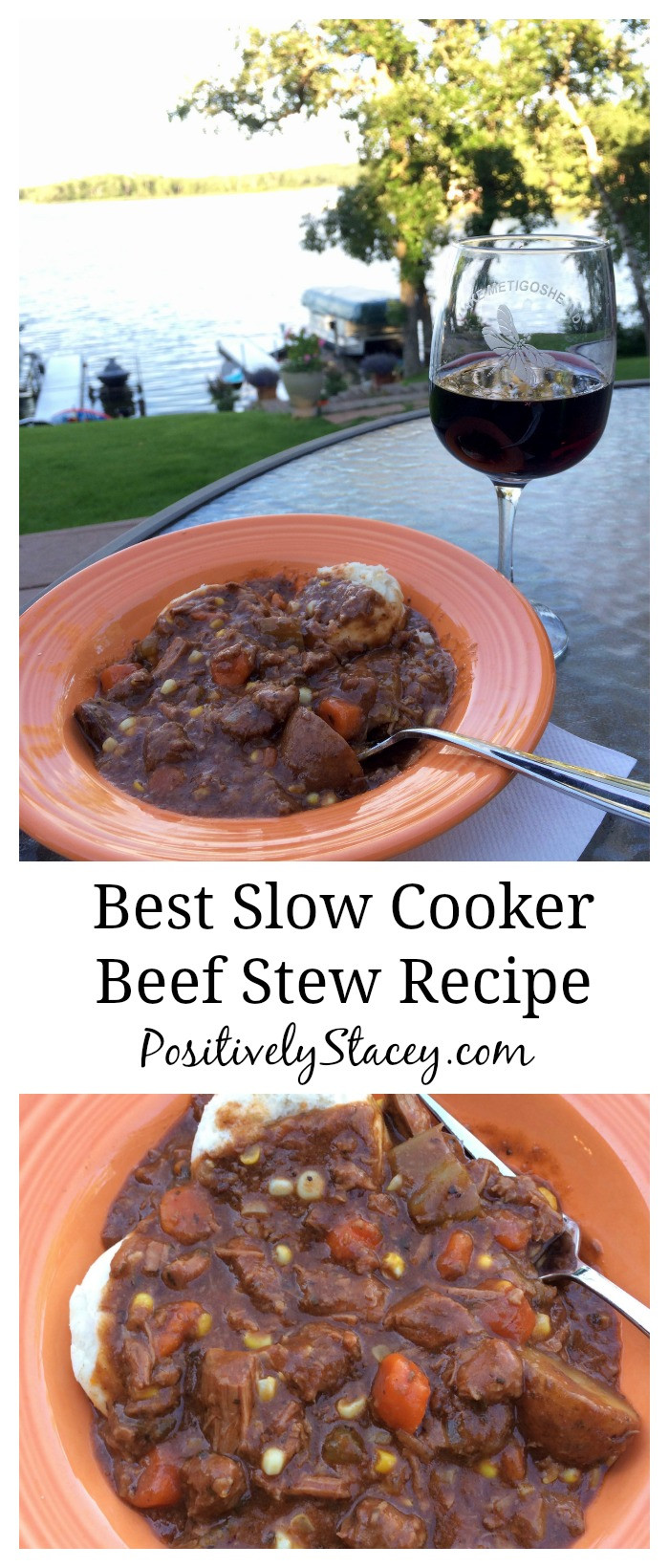 Best Slow Cooker Beef Stew  Best Slow Cooker Beef Stew Recipe Positively Stacey
