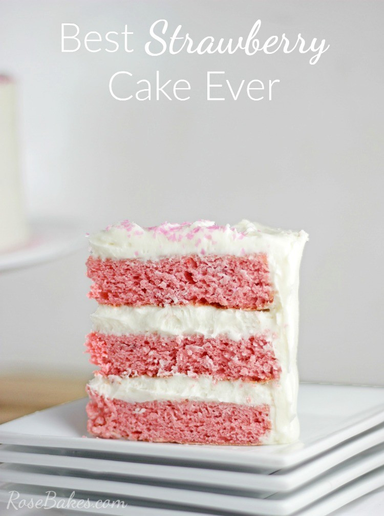 Best Strawberry Cake Recipe  Best Strawberry Cake Ever Rose Bakes