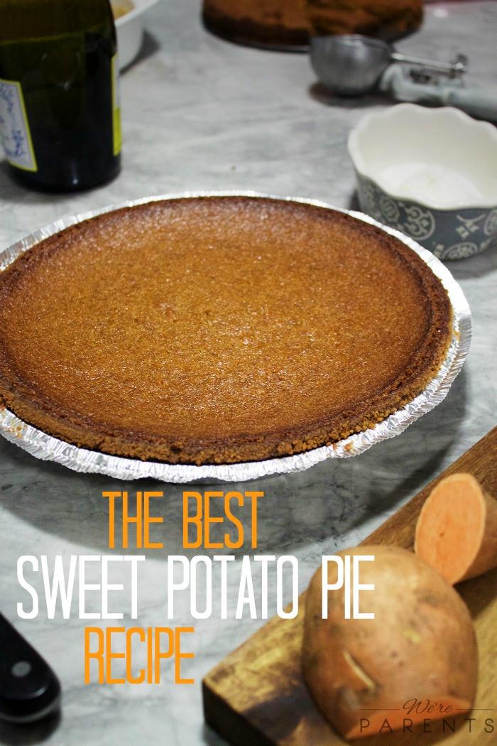 Best Sweet Potato Pie Recipe  The Best Sweet Potato Pie Recipe Were parents
