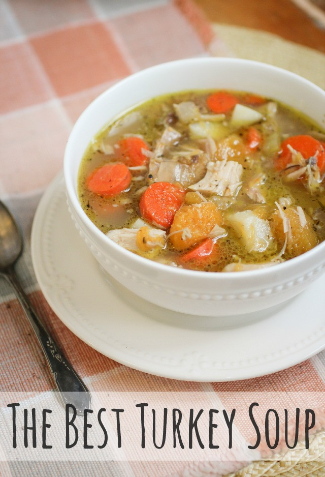 Best Turkey Soup  The Freckled Fox The Best Turkey Soup Cooking in Bulk