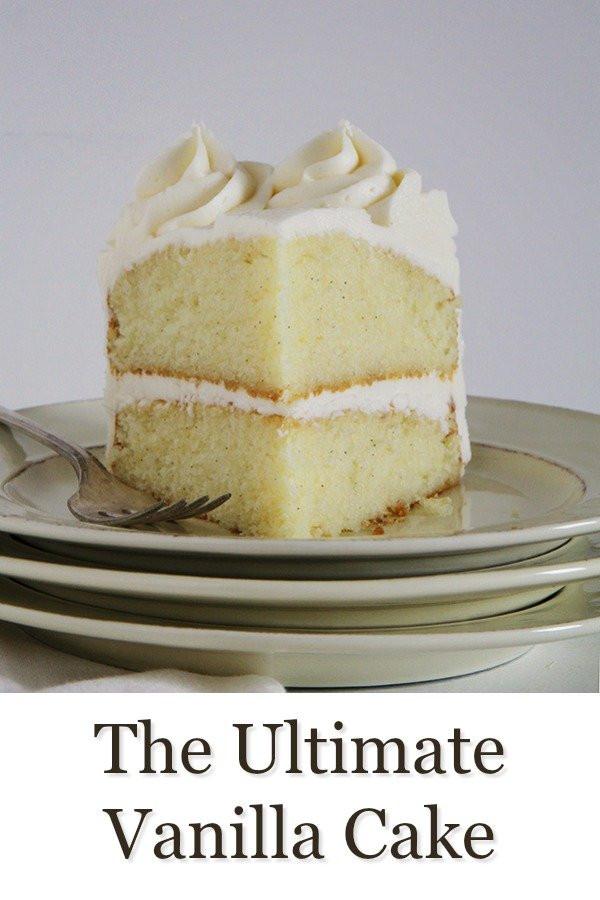 Best Vanilla Cake Recipe  Ultimate Vanilla Cake Recipe