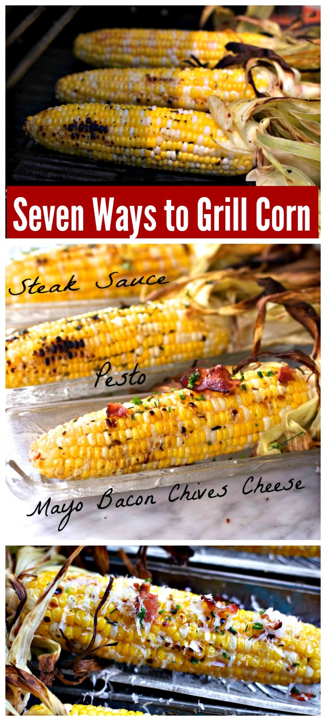 Best Way To Grill Corn  How to Grill Corn on the Cob Seven Different Ways