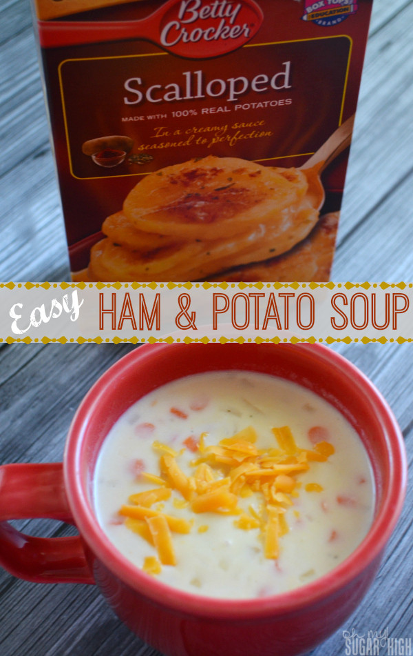 Betty Crocker Potato Soup  Ham and Potato Soup Easy Leftover Meal — Oh My Sugar High