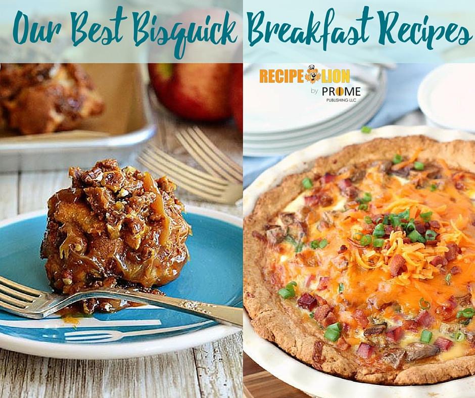 Bisquick Breakfast Recipes  10 Best Bisquick Breakfast Recipes