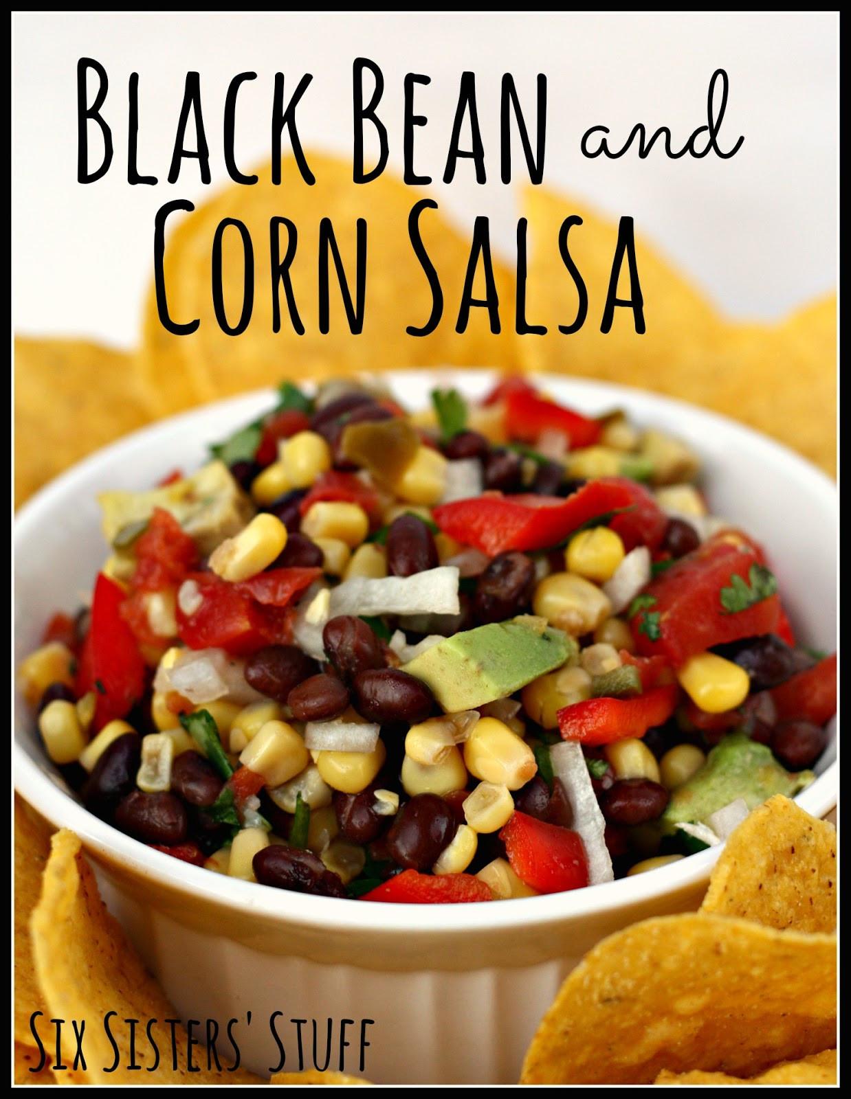 Black Bean Corn Salsa  Black Bean and Corn Salsa Six Sisters Stuff