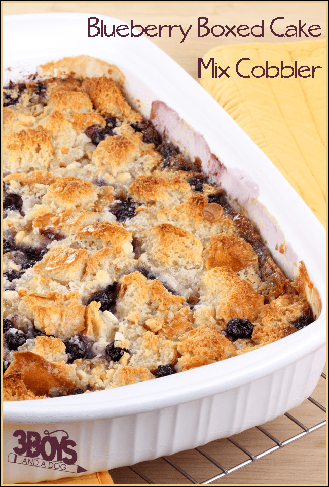 Blueberry Cobbler With Cake Mix  Blueberry Cake Mix Cobbler Recipe – 3 Boys and a Dog