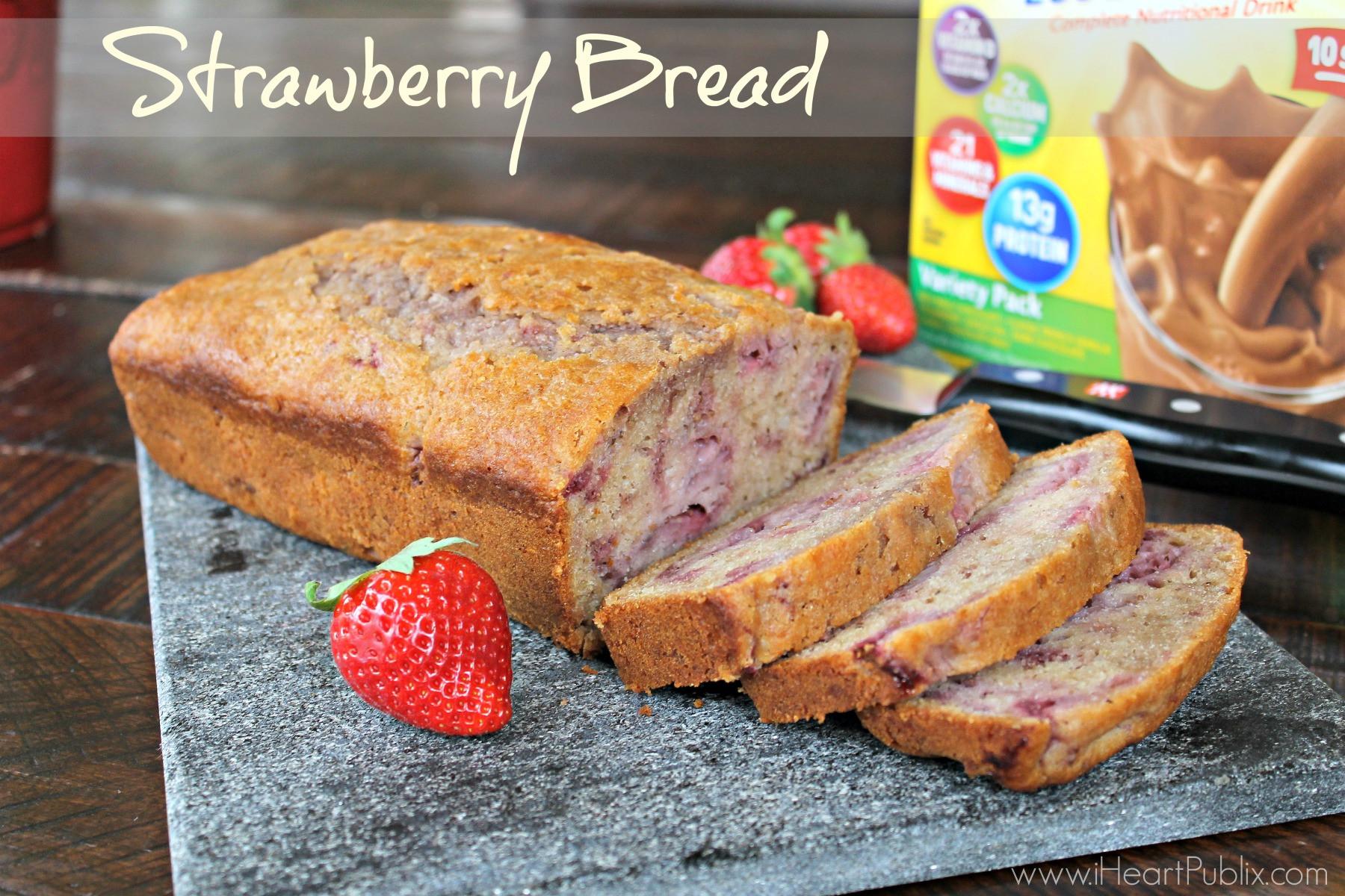 Bread And Breakfast  Strawberry Breakfast Bread Delicious Recipe Made With