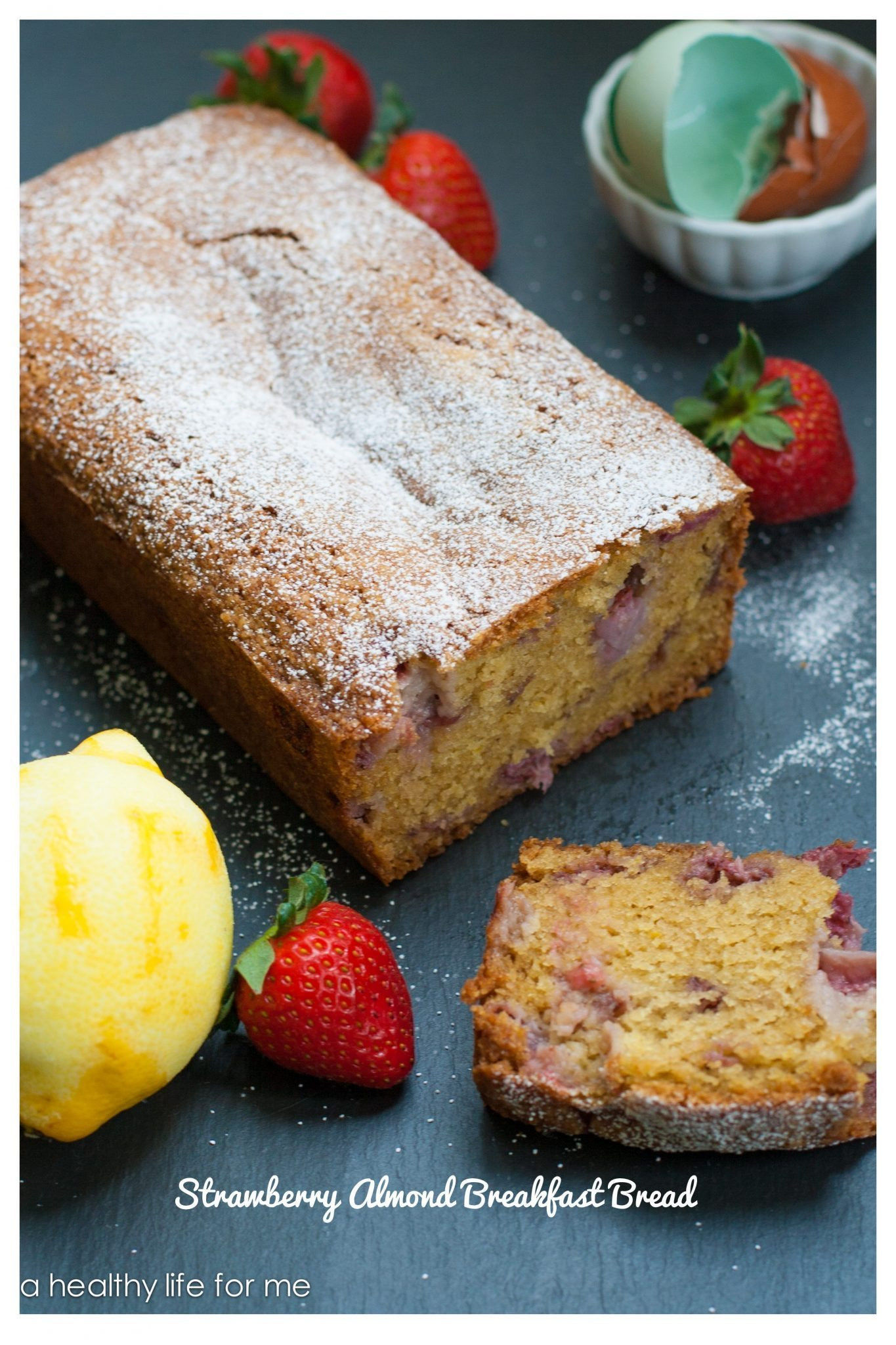 Bread And Breakfast  Strawberry Almond Breakfast Bread A Healthy Life For Me
