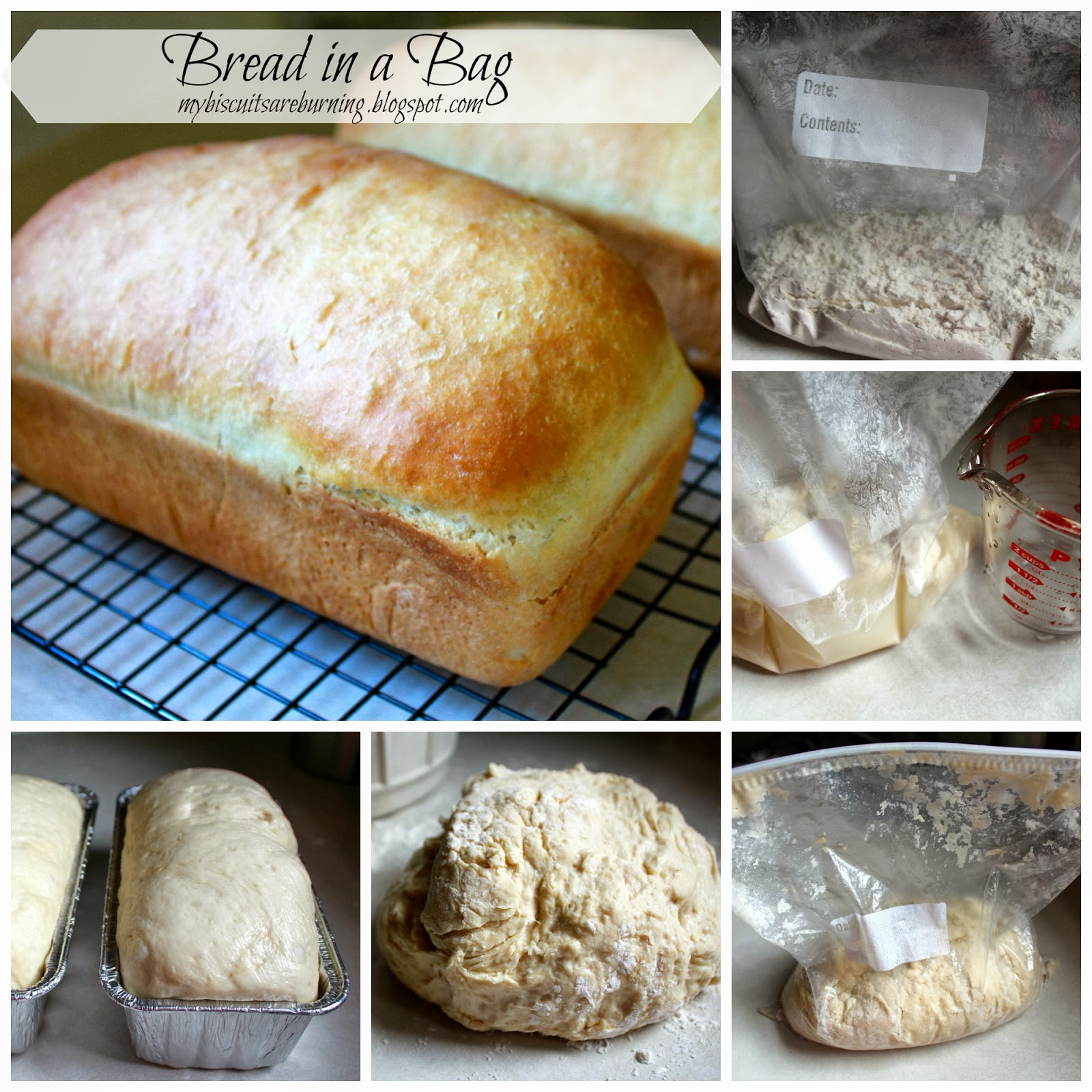 Bread In A Bag Recipe  My Biscuits are Burning Bread in a Bag