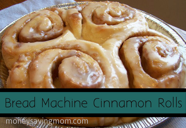 Bread Machine Cinnamon Bread  Bread Machine Cinnamon Rolls Money Saving Mom