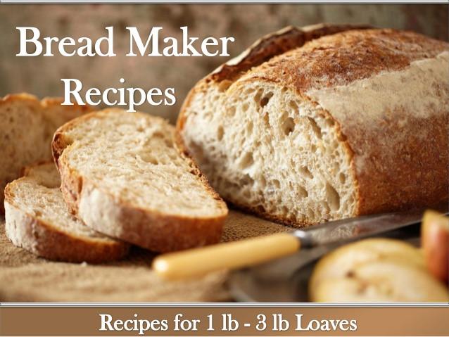 Bread Maker Recipes  3 lb bread machine recipes