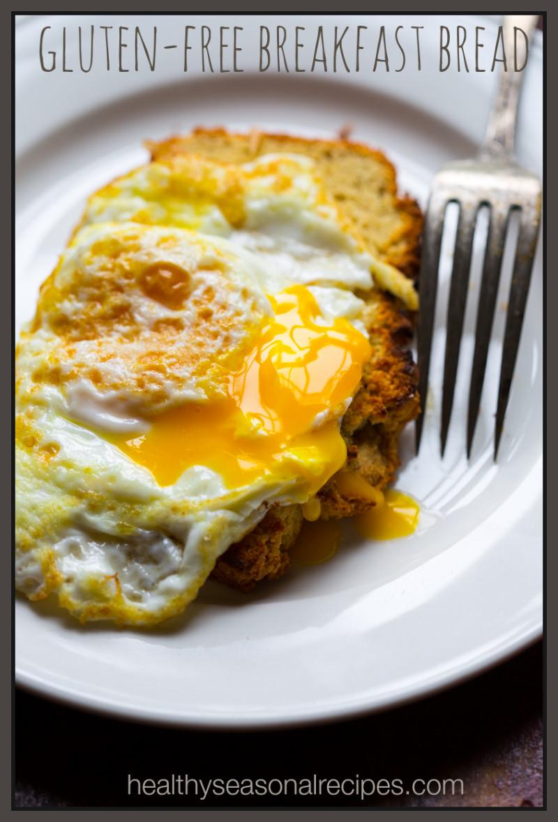 Bread Recipes For Breakfast  gluten free breakfast bread Healthy Seasonal Recipes