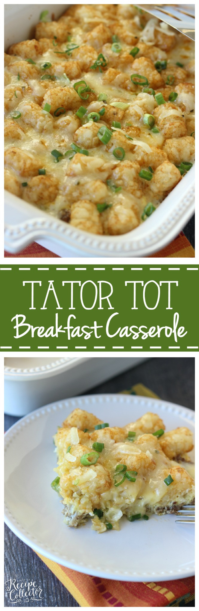 Breakfast Casserole With Tater Tots And Sausage  Tator Tot Breakfast Casserole Diary of A Recipe Collector