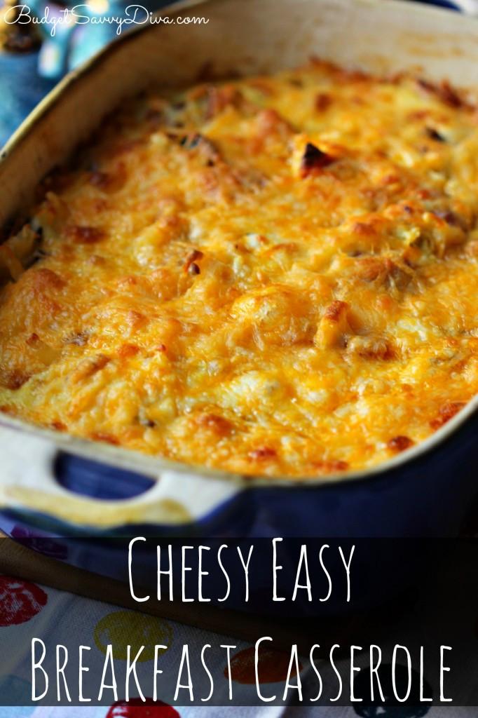 Breakfast Casseroles Recipes  Cheesy Easy Breakfast Casserole Recipe