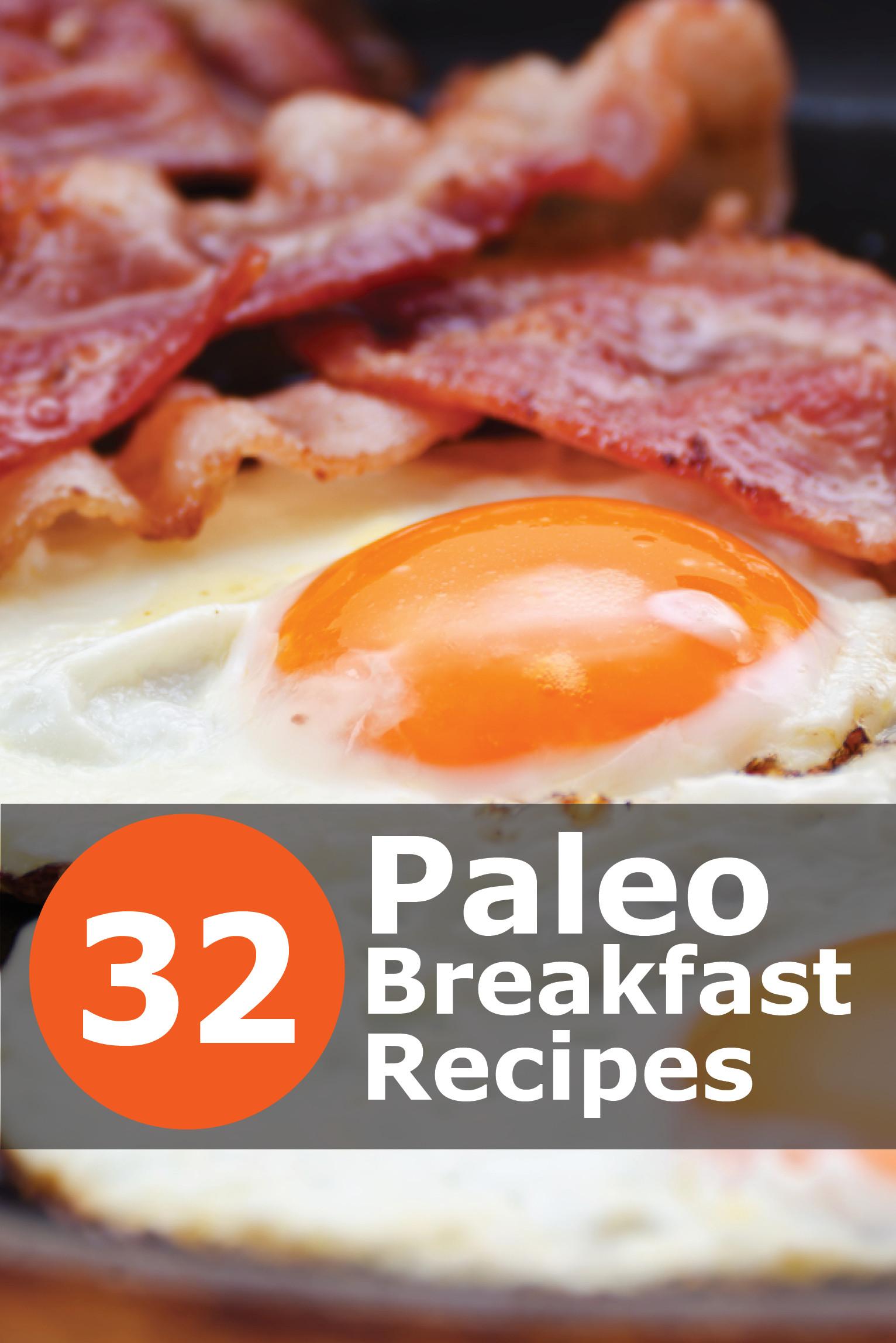 Breakfast Food Recipes  32 Mouth Watering Paleo Breakfast Recipes