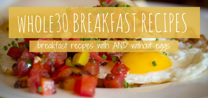 Breakfast Ideas Without Eggs  23 Whole30 Breakfast Ideas Recipes With Eggs and Without