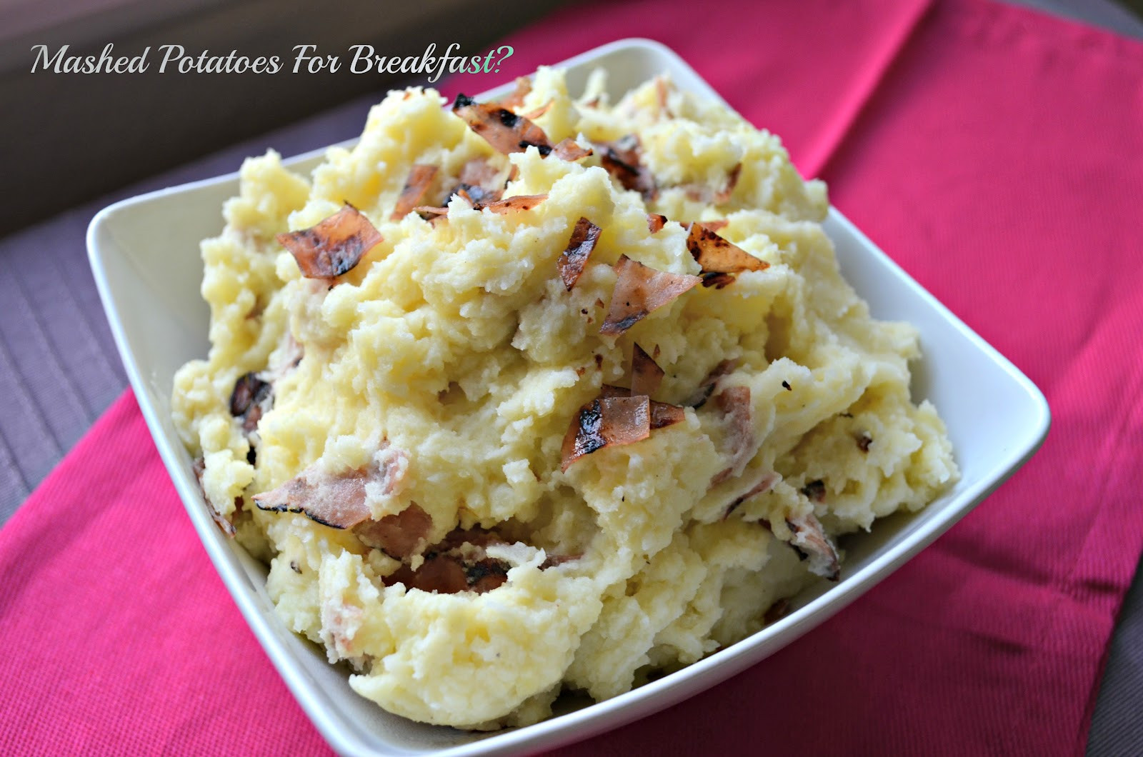 Breakfast Mashed Potatoes  MASHED POTATOES FOR BREAKFAST