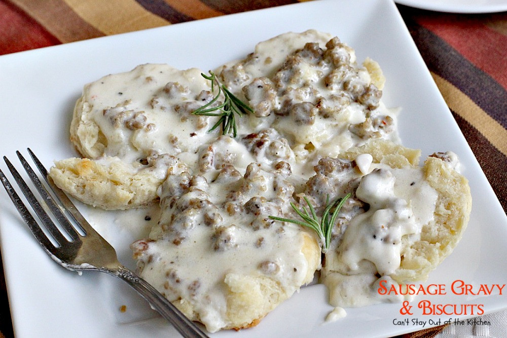 Breakfast Sausage Gravy  Sausage Gravy and Biscuits Can t Stay Out of the Kitchen