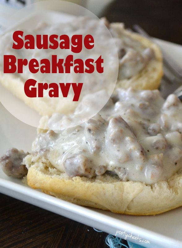 Breakfast Sausage Gravy  1000 ideas about Homemade Biscuits And Gravy on Pinterest