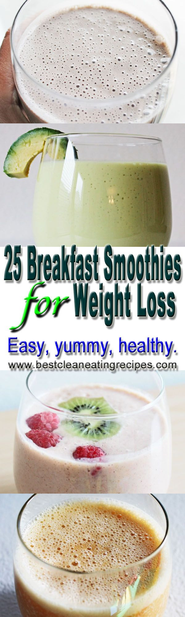 Breakfast Smoothie Recipes For Weight Loss  25 breakfast smoothies for weight loss by Best Clean