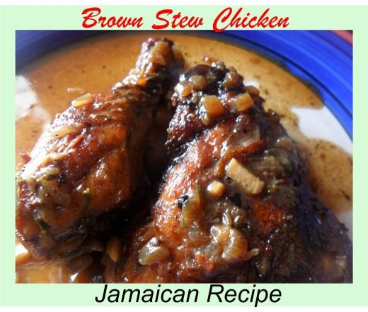 Brown Stew Chicken  Jamaican Brown Stew Chicken Recipe